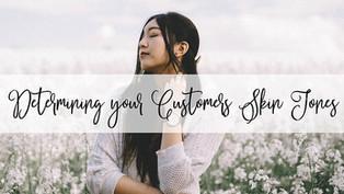 Determining your Customer's Skin Tones