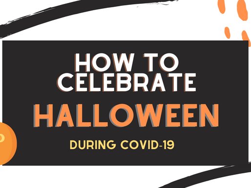 How To Celebrate a Safe Halloween During Covid-19