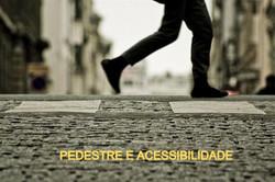 Pedestre e Acessibilidade