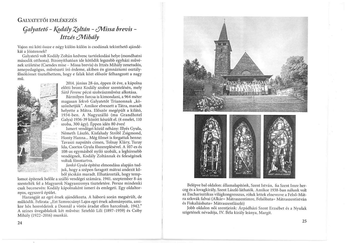 Galyatető - Kodály Zoltán - Missa brevis - Ittzés Mihály