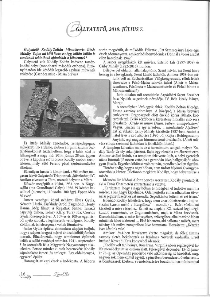 Harmónium és emléktábla szentelés a galyai Kodály Káplnában