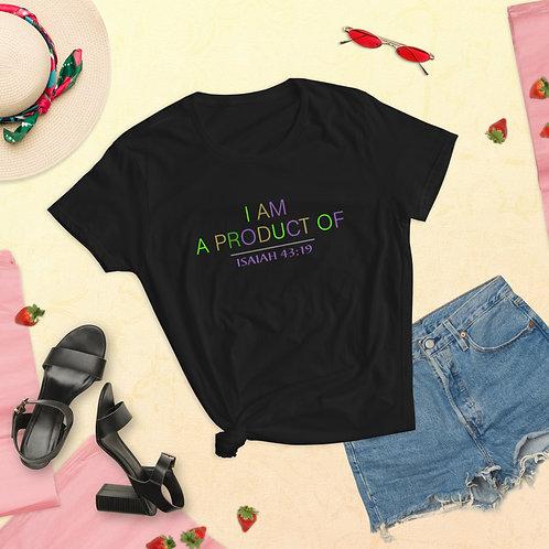 Women's I Am A Product Of ISAIAH 43:19 Short-Sleeve T-Shirt