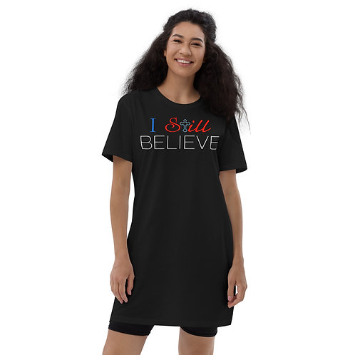 I Still Believe Organic cotton t-shirt dress