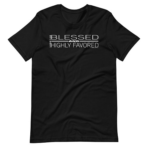 Blessed And Highly Favored Cute short sleeve t-shirt