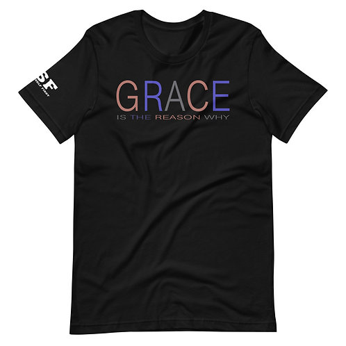 GRACE Is The Reason WHY Short-Sleeve T-Shirt