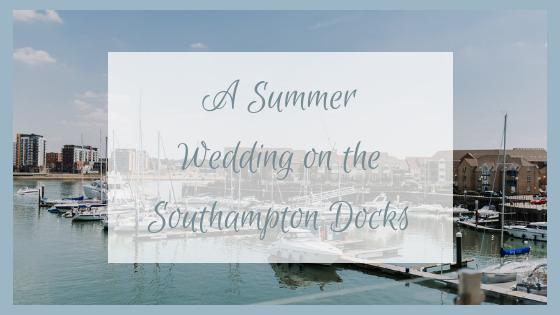 Summer Wedding | Southampton Docks | Wedding Planner