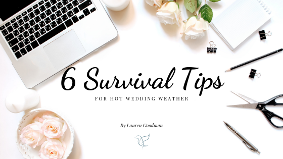 hot wedding weather | 6 tips to keep cool | Wedding Tips | Uk wedding panner