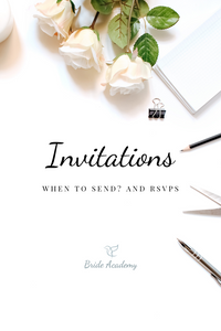 Bride Academy | Wedding Invitations | When to send Invites | Wedding Planning