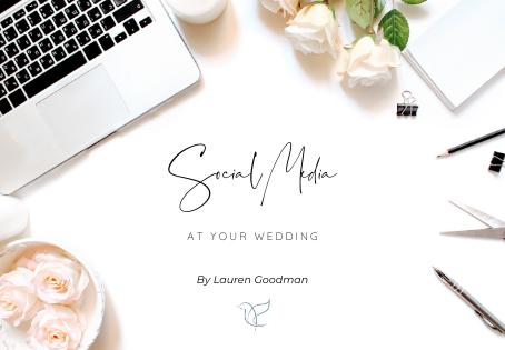 Managing Social Media at Your Wedding