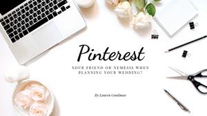 Use Pinterest to plan your wedding | Wedding Planning | Bride Academy