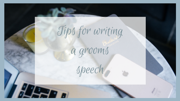 Tips for writing your grooms speech