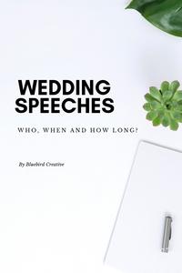 Wedding Speeches, Grooms Speech, Father of the bride speech, best man speech