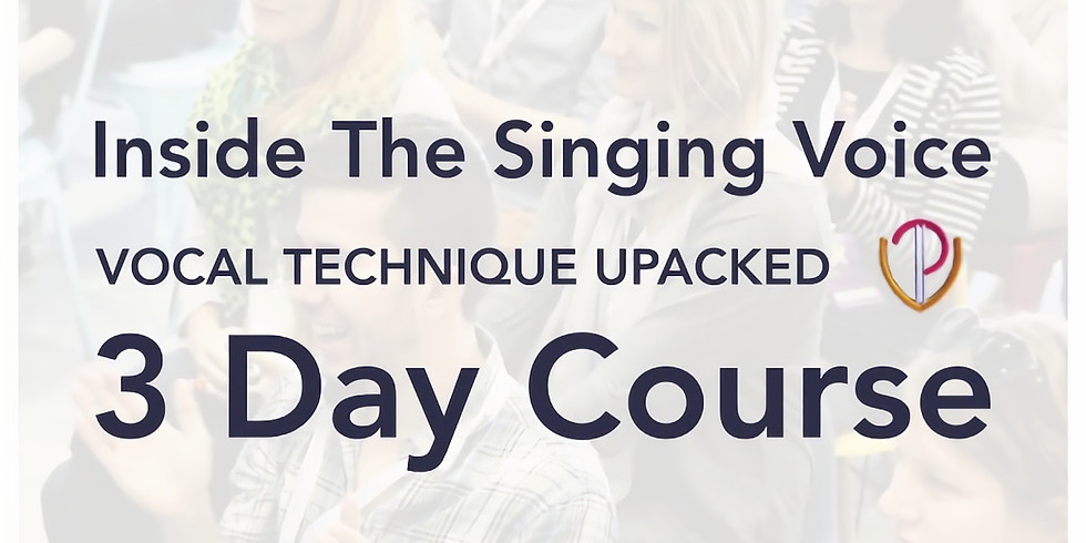 ITSV - Vocal Technique Unpacked - 3 Day Course