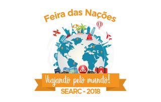 Feira das Nações. Viajando pelo mundo! SEARC - 2018