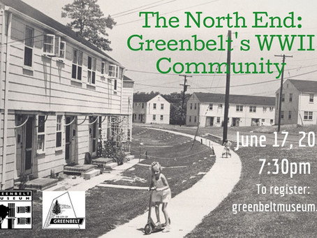 The North End: Greenbelt's WWII Community