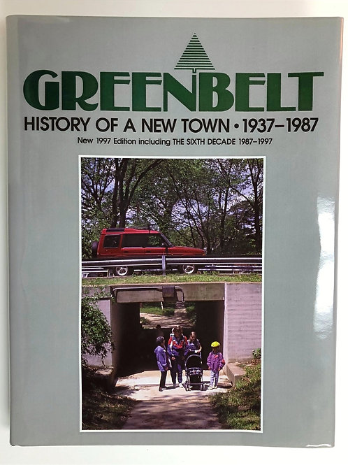 Greenbelt: History of a New Town