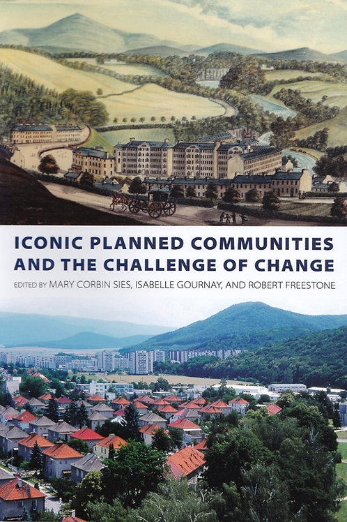 Iconic Planned Communities and the Challenge of Change