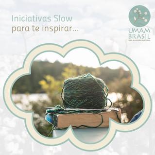 Iniciativas Slow para te inspirar