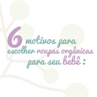 6 Motivos para Escolher Roupas Orgânicas para o seu Bebê