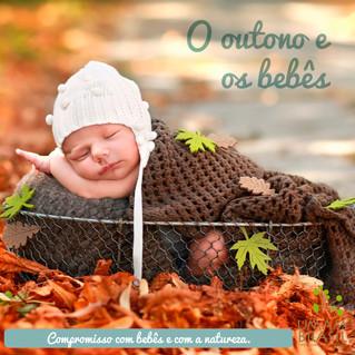 O outono e os bebês!