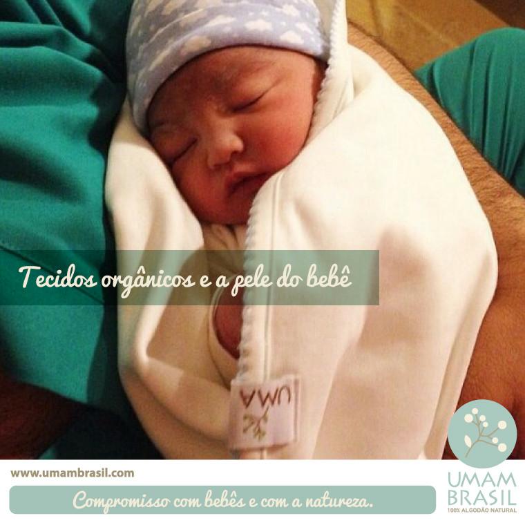 O que os tecidos fazem com a pele do bebê