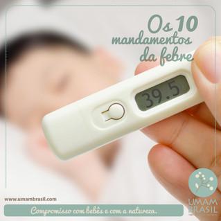Os 10 mandamentos da Febre