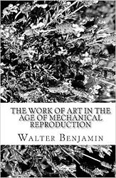 The Work of Art in the Age of Mechanical Reproduction