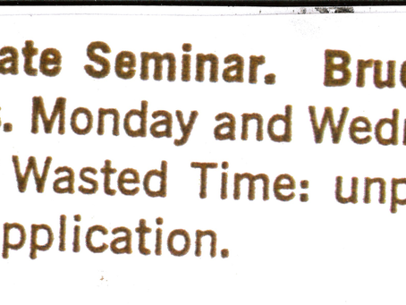 """1966 Bruce Conner's class: """"Wasted Time"""""""