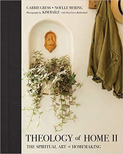 Theology of Home II