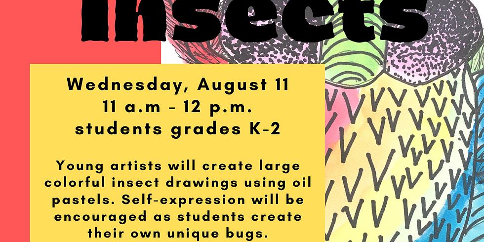 Big Bold Insects, Children's Art Class Grades K-2