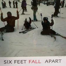 6 Feet . . .