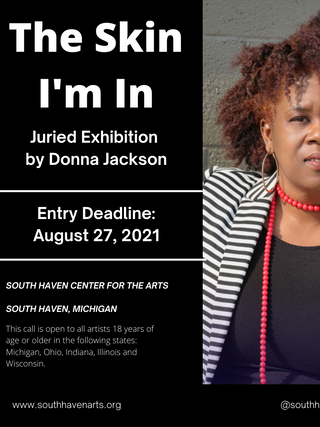Call for entry: The Skin I'm In.  Juried by Donna Jackson