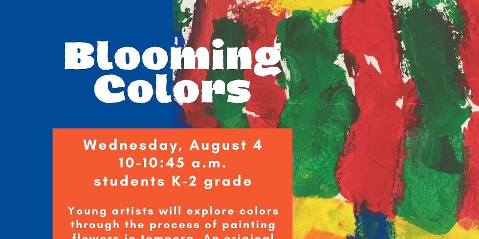Blooming Colors, Children's Class Grades K-2