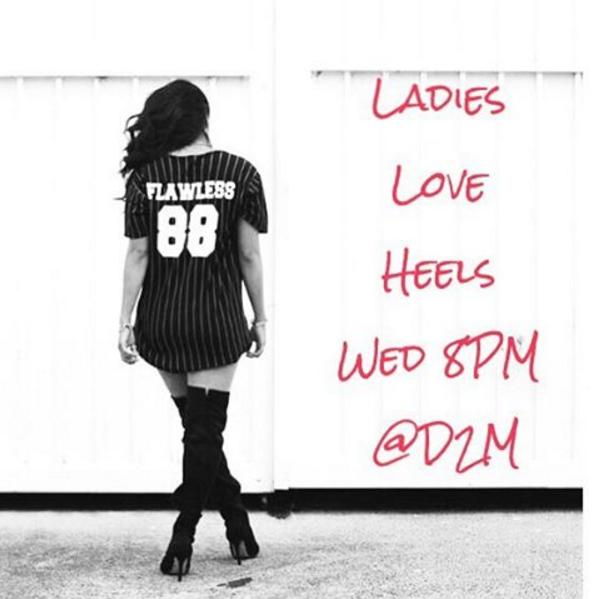 Ladies Love Heels Every Wed 8pm