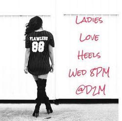 Ladies Love Heels Every Wed 8pm