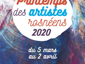 Du 5 mars au 2 Avril 2020 - Exposition au Printemps des Artistes Rosnéens