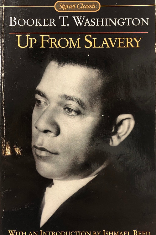 Up From Slavery: Booker T. Washington