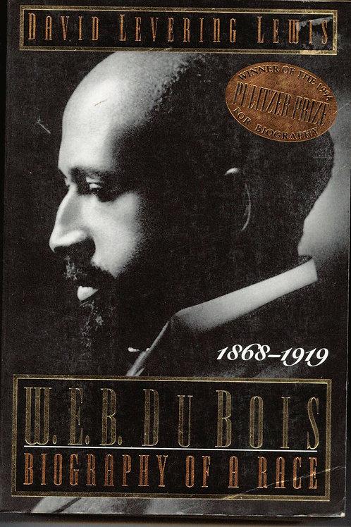 W.E.B. Du Bois: Biography of a Race