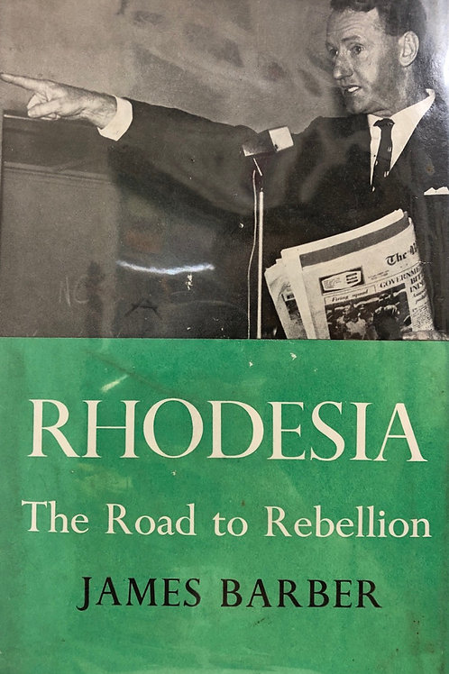 Rhodesia: The Road to Rebellion
