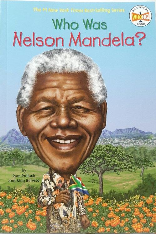 Who Was  Nelson Mandela ?