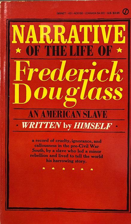 Narrative of the Life of Fredrick Douglass