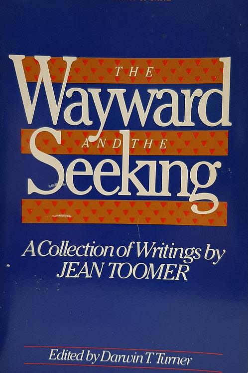 The Wayward and the Seeking