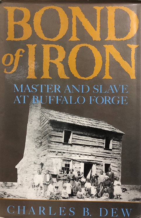 Bond of Iron: Master and Slave at Buffalo Forge