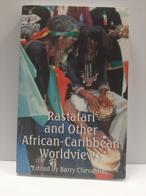 Rastafari and Other African - Caribbean Worldviews