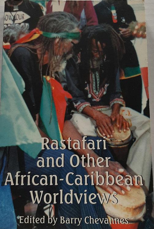 Rastafari and Other African- Caribbean Worldviews