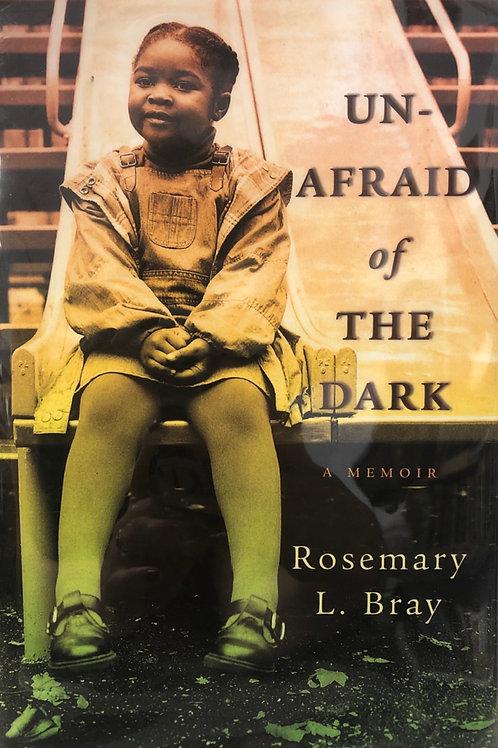 Un-Afraid of the Dark