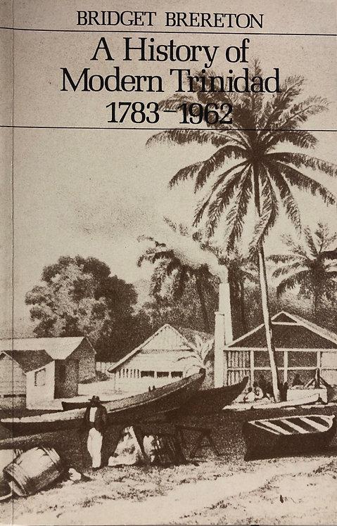 A History of Modern Trinidad