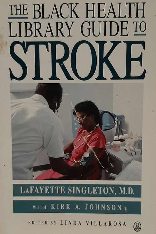 The Black Health Library Guide to Stroke
