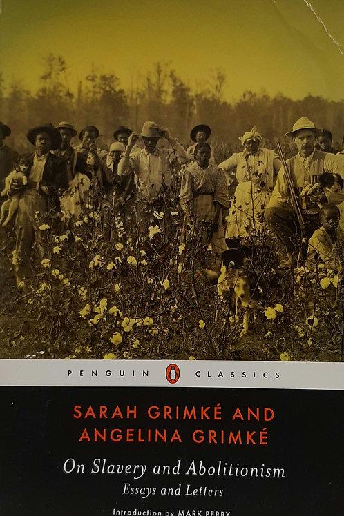 Sarah & Angelina Grimes, on Slavery