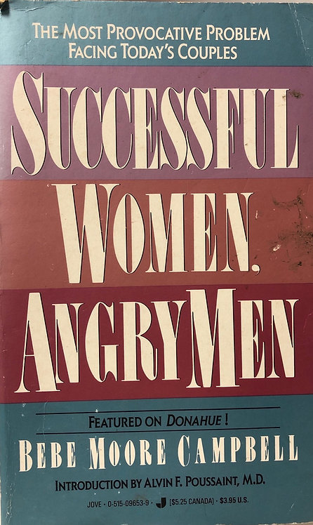 Successful Women, Angry Men